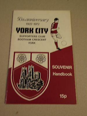 50TH ANNIVERSARY YORK CITY SUPPORTERS CLUB HANDBOOK issued  1972