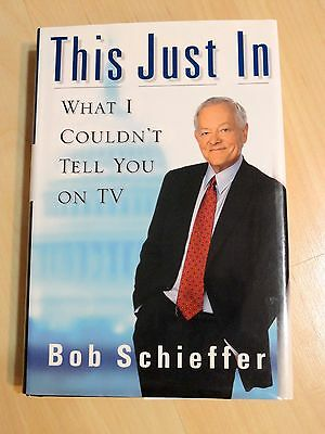 """Journalist/Anchor Bob Schieffer SIGNED Book """"This Just In"""""""