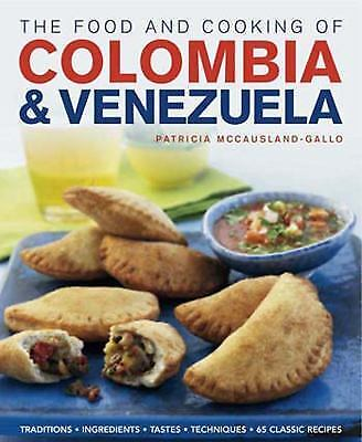 The Food And Cooking Of Colombia & Venezuela - New Hardcover Book