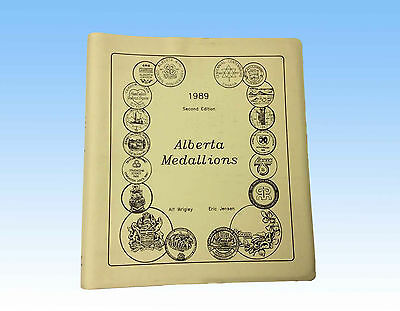 Alberta Medallions By Alf Wrigley And Eric Jenson, Second Edition 1989