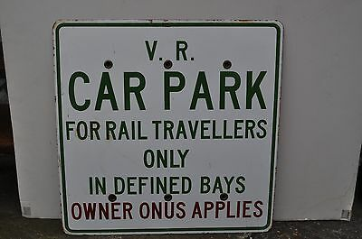 V.R. Car parking sign