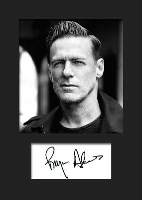 BRYAN ADAMS #1 A5 Signed Mounted Photo Print (Reprint) - FREE DELIVERY