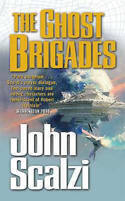 The Ghost Brigades by John Scalzi (Paperback, 2008)
