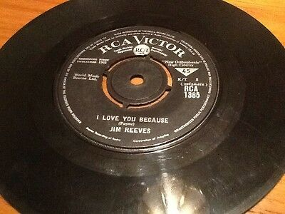 """Jim Reeves I Love You Because RCA Victor (1963) RCA 1385 - 7"""" Single Vgc ++"""