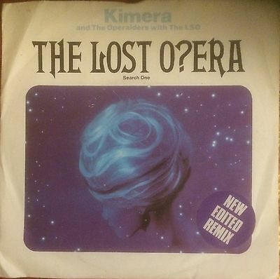 "KIMERA AND THE OPERAIDERS Lost Opera 7"" New Edited Remix B/w Dub Search One"