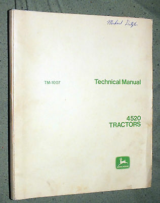 John Deere 4520 Technical Manual Original TM-1007 1968 Tractor Farming Service
