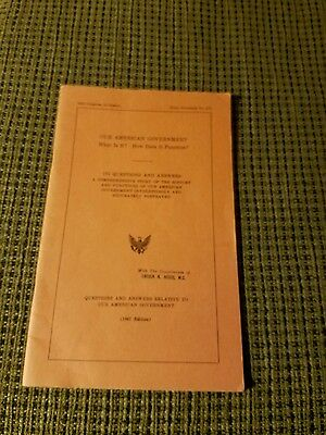 Our American Government 1967 Edition 89th Congress, 24 Session