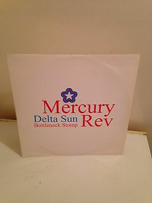 "Mercury Rev 12"" Delta Sun"