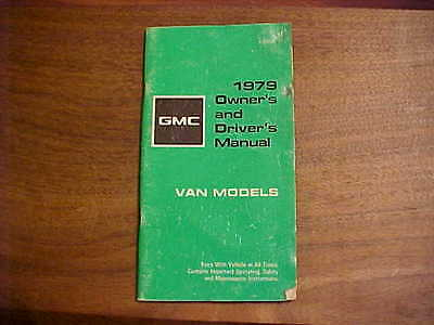 GMC 1979 Owners and Drivers Manual VAN MODELS  Good Used Condition