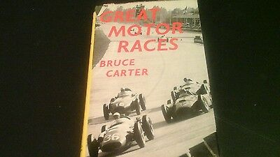 Great  Motor Races by Bruce Carter  1st edn 1960