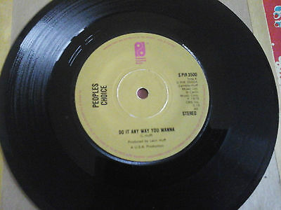 "Peoples Choice ""do It Any Way You Wanna"" 7"" Single 1975"