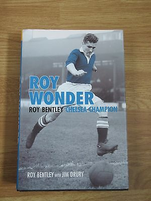 Hand Signed Roy Bentley book 'Roy Wonder Chelsea Champion' HB 1st 2005