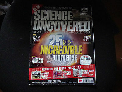 SCIENCE UNCOVERED    Issue 11   October 2014