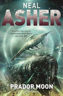 Prador Moon A Polity Novel by Neal Asher BRAND NEW BOOK (Paperback 2011)