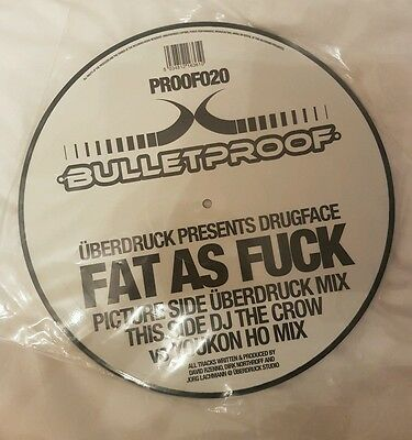 """Uberdruck presents Drugface 'Fat as Fuck' Rare Picture Disk, 12"""""""