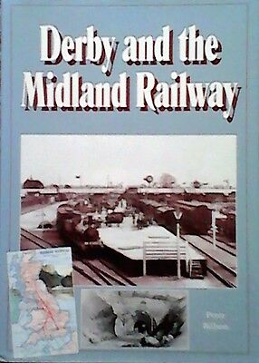 Derby And The Midland Railway