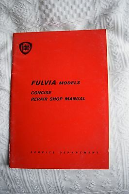 Lancia Fulvia Concise Repair Workshop Manual - covers Saloon, Coupe and Sport