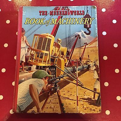 The Modern World Book of Machinery by Charles Harvey