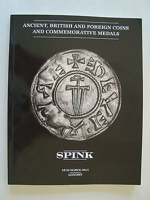 Spink: Ancient, British And Foreign Coins And Commemorative Medals March 2015