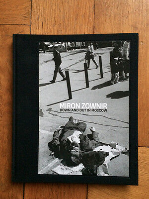 Miron ZOWNIR -  Down and out in Moscow - Pogo Books 2014 - SIGNED - 500 ED.