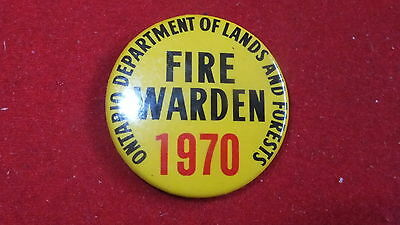 Button / Pinback - Ontario Department of Lands and Forests - Fire Warden - 1970