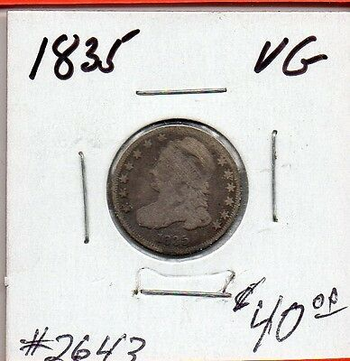 1835 Capped Bust Silver Dime!: (VG) Lot #2643