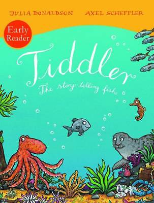 Julia Donaldson Story Book - Early Reader - TIDDLER THE STORY TELLING FISH - NEW