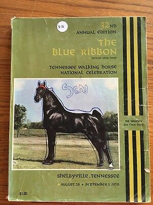 The Blue Ribbon Tennessee Walker / Walking Horse Yearbook 32nd Edition (1970)