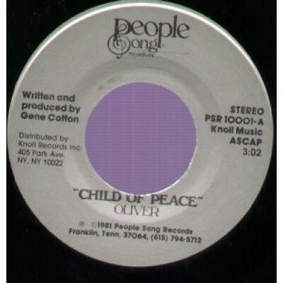 """OLIVER (80'S RELIGIOUS SINGER) Child Of Peace 7"""" VINYL B/W 184Th Crossing"""