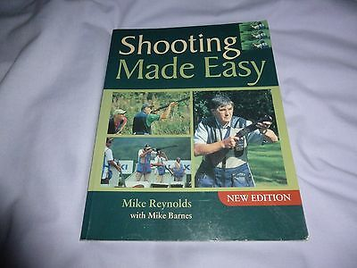 SHOOTING MADE EASY - Clay Pigeon Shooting - Mike Reynolds (paperback)