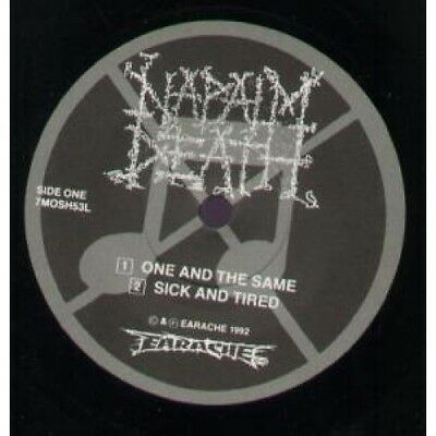 """NAPALM DEATH One And The Same 7"""" VINYL 4 Track B/W Sick And Tired, Malignant"""