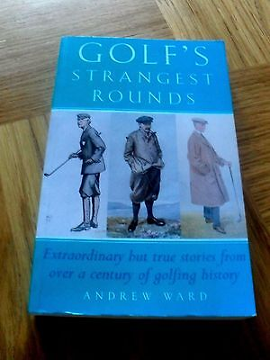 GOLF - Golf Strangest Rounds by Andrew Ward 1999 Special Edition