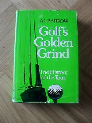 GOLF - Golf's Golden Grind by Al Barkow 1974 First Edition
