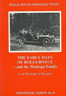 The Early Days of Rolls-Royce and the Montagu family