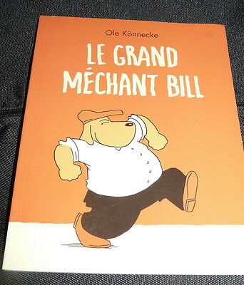 Collection ECOLE DES LOISIRS ** LE GRAND MECHANT BILL***comme NEUF