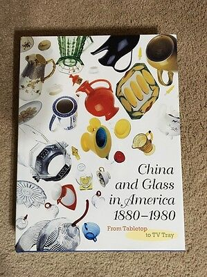 China and Glass in America 1880 - 1980 from Tabletop to TV Tray