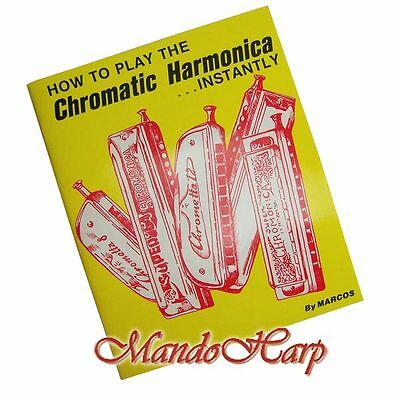 How to Play the Chromatic Harmonica Instantly by Marcos NEW