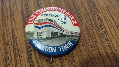 Vintage 1940's Freedom Train Pinback Pin Our Common Heritage