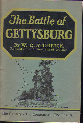 THE BATTLE OF GETTYSBURG  by W. C. STORRICK , 1957 SOFTCOVER
