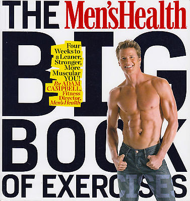 The Men's Health Big Book of Exercises NEW BOOK by Adam Campbell (Paperback 2010