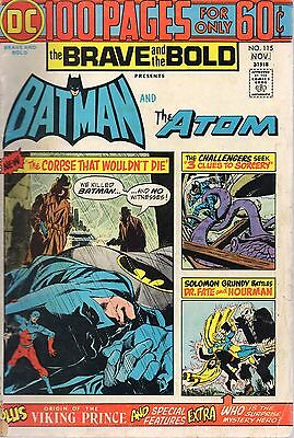 BRAVE AND THE BOLD #115 100 Pages Batman Atom 1974 DC Good