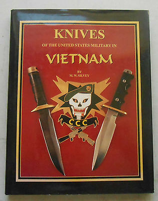 """""""Knives Of The US Military In Vietnam"""" by Michael W. Silvey. Excellent Condition"""