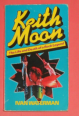 The Who , Keith Moon , Life & Death Of A Rock Legend, 1979 Ivan Waterman