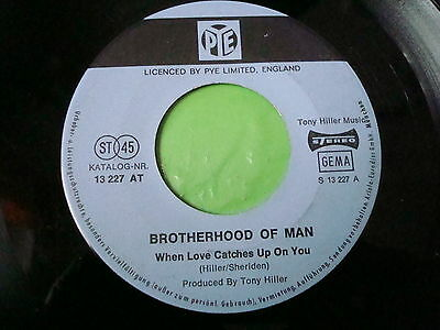 """""""7"""" Brotherhood of Man - When Love Catches Up On You - How Can You Love"""