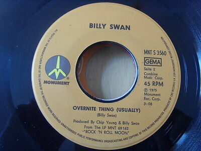 """""""7"""" Billy Swan - Everything's The Same / Overnite Thing (Usually) Monument´75 UK"""