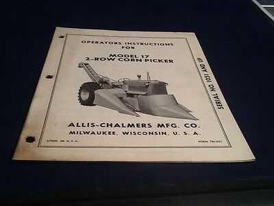 Allis Chalmers Model 17 2-Row Corn Picker Operators Manual TM-231