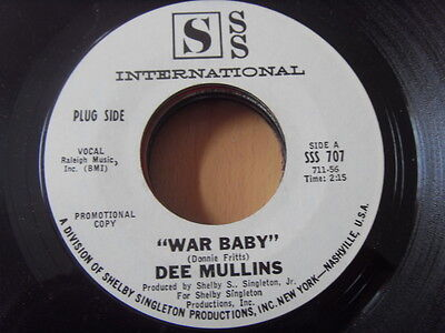 """""""7"""" Dee Mullins War Baby b/w same SSS 707 Promo Donnie Fritts"""