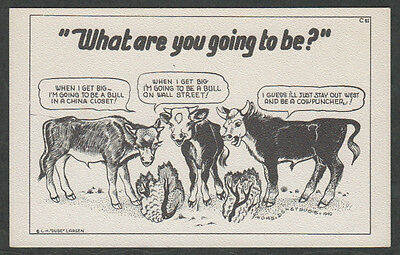 """k670)        L.H.""""DUDE""""LARSEN COMIC POSTCARD 1949 :  """"WHAT ARE YOU GOING TO BE?"""""""