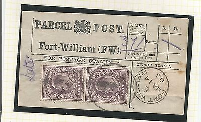 GB : Parcel Post Label - Fort William King Edward VII 1904 with 2 x 6d    ref 45