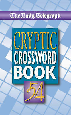 The  Daily Telegraph Cryptic Crossword Book BRAND NEW BOOK No. 54 by Telegraph